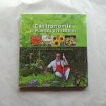 """Livre de recettes : """"Gastronomie et plantes des jardins"""""""
