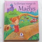 Le féérique voyage de Maëlys