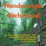 Wanderführer « Wanderungen im Bitcherland »