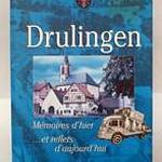 """Livre """"Drulingen, mémoires d'hier... et reflets d'aujourd'hui"""""""
