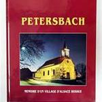 """Livre """"Petersbach, mémoire d'un village d'Alsace Bossue"""""""