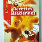 """Livret """" L'Alsace racontée aux enfants : Tes premières recettes alsaciennes"""""""