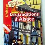 """Livret """"L'Alsace racontée aux enfants : Les traditions d'Alsace"""""""