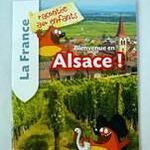 """Livret """"La France racontée aux enfants : Bienvenue en Alsace !"""""""