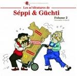 Les ss'Afentures de Séppi et Güchti