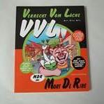 VVL : Verreckt Vom Làche