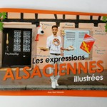 Les expressions Alsaciennes illustrées